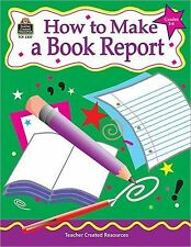 NEW - How to Make a Book Report, Grades 3-6 by Null, Kathleen