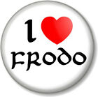 I Love / Heart FRODO 25mm Pin Button Badge The Hobbit Lord Of Rings JRR Tolkein