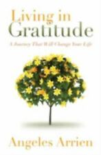 Living in Gratitude: Mastering the Art of Giving Thanks Every Day, A Month-by-Mo