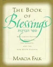 The Book of Blessings Jewish Prayers for Daily Life, Sabbath and the New Moon