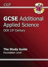 GCSE Additional Applied Science OCR 21st Century Revision Guide -Foundation