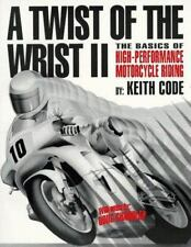 A Twist Of The Wrist II,Vol II: The Basics of High-Performance Motorcycle Riding