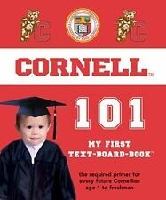 Cornell University 101 (My First Text-Board-Book)