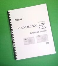 COLOR LASER PRINTED Nikon Coolpix L25 L26 Manual Guide 204 Pages FREE SHIPPING