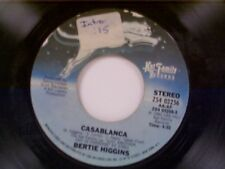 "BERTIE HIGGINS ""CASABLANCA / SHE'S GONE TO LIVE ON THE MOUNTAIN"" 45"