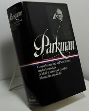 Parkman - Volume II by Francis Parkman - Library of America
