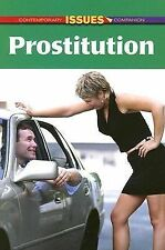 Prostitution (Contemporary Issues Companion)-ExLibrary