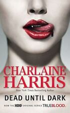 Sookie Stackhouse/True Blood: Dead until Dark 1 by Charlaine Harris (2008,...