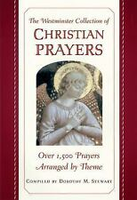 The Westminster Collection of Christian Prayers by Scott Stewart (1999,...