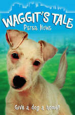 Waggit's Tale, Peter Howe, New Book