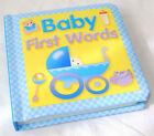 NEW FIRST WORDS PADDED COVER PICTURE BOARD BOOK BABY BOY BLUE BW BBY1-2