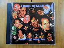 HARD ATTACK What you Make of it  / CD 1993 RAR!