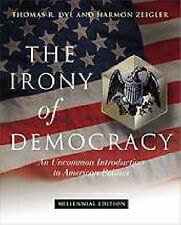 The Irony of Democracy: An Uncommon Introduction to American Politics by, 2000.