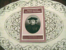 Martin Luther : The Great Reformer by J. A. Morrison (1994, Paperback, Revised)