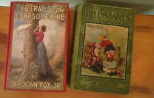 The Trail of The Lonesome Pine 1908 by Fox and Helen's Babies by Habberton