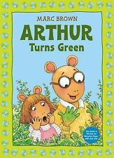 Arthur Turns Green by Marc Brown (2014, Picture Book)
