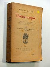 François de Curel THÉÂTRE COMPLET T. 1 La danse devant le miroir / La figurante