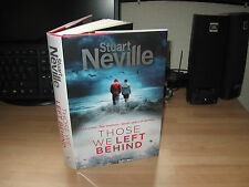 Stuart Neville - Those we left behind *Signed & Lined* new crime Twelve author
