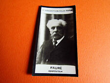 PHOTO IMAGE FELIX POTIN 3ème ALBUM 1920 FAURE COMPOSITEUR DE MUSIQUE