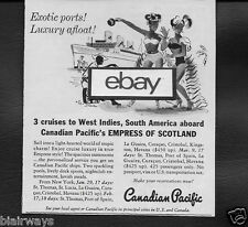 "CANADIAN PACIFIC ""EMPRESS OF SCOTLAND"" 1953 EXOTIC PORTS-LUXURY AFLOAT AD"