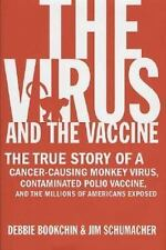 The Virus and the Vaccine: The True Story of a Cancer-Causing Monkey V-ExLibrary