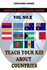 Teach Your Kids about Countries [Vol2] by Zhingoora Books (2012, Paperback)