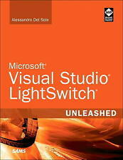 Microsoft Visual Studio LightSwitch Unleashed by Alessandro Del Sole (Paperback,
