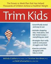 Trim Kids: The Proven 12-Week Plan That Has Helped Thousands of Children Achieve