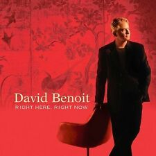 Right Here, Right Now by David Benoit (CD, Oct-2003, GRP (USA))