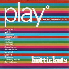 "Play - The Best In New Music Volume 1 - CD Album - Came With ""Hot Tickets"""