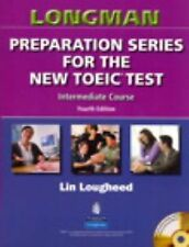 Longman Preparation Series for the New TOEIC Test: Intermediate Course (with An