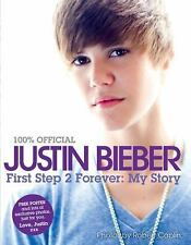 Justin Bieber  Official First Step 2 Forever My Story Hardback Book