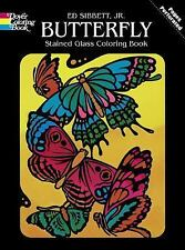 Dover Nature Stained Glass Coloring Book Ser.: Butterfly Stained Glass...