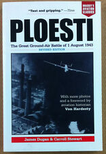 Dugan & Stewart - Ploesti: The Great Ground-air Battle of 1 August, 1943 - NM