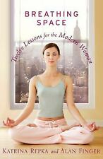 Breathing Space: Twelve Lessons for the Modern Woman-ExLibrary