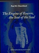 The Engine of Reason, The Seat of the Soul: A Philosophical Journey into the Bra