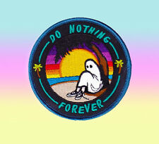 Do Nothing Forever Embroidered Patches Iron On Patch Badge Bag Fabric Applique