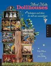 Mixed-Media Dollhouses: Techniques and Ideas for Doll-size Assemblages by Olive