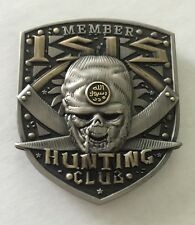 """Anti-ISIS 3D High Relief ISIS HUNTING CLUB MEMBER Challenge Coin 2"""" Serial #147"""