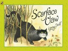 Scarface Claw (Hairy Maclary and Friends) (Paperback), Dodd, Lynl. 9780140568868