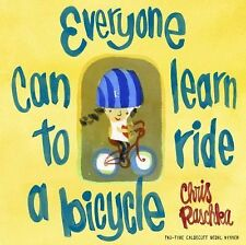 EVERYONE CAN LEARN TO RIDE A BICYCLE [9780375870 - CHRIS RASCHKA (HARDCOVER) NEW