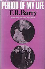 "F.R.BARRY - ""PERIOD OF MY LIFE"" - BISHOP OF SOUTHWELL - 1st Edn HB/DW (1970)"