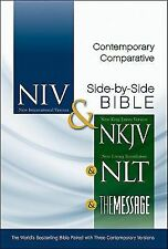 Contemporary Comparative Side-By-Side Bible: NIV and NKJV and NLT and the...