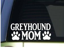 Greyhound Mom sticker *H301* 8.5 inch wide vinyl puppy toy training