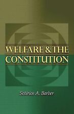 Welfare and the Constitution (New Forum Books), Sotirios A. Barber, New Book