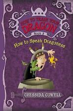 How to Train Your Dragon: How to Speak Dragonese, Cowell, Cressida, Good Book