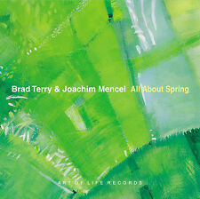 BRAD TERRY & JOACHIM MENCEL - ALL ABOUT SPRING - CD - ART OF LIFE RECORDS