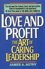 James A Autry - Love And Profit (1992) - Used - Trade Paper (Paperback)