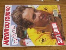 1µ??  Revue Miroir du cyclisme n°435 Tour de France 1990 Lemond BAUER Pensec
