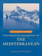The Physical Geography of the Mediterranean (Oxford Regional Environments), , Go
